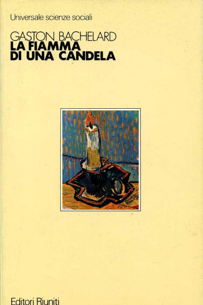 Bachelard la fiamma di una candela1900